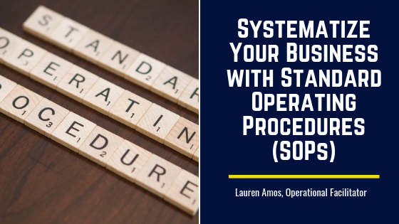 Systematize Your Business with Standard Operating Procedures (SOPs)