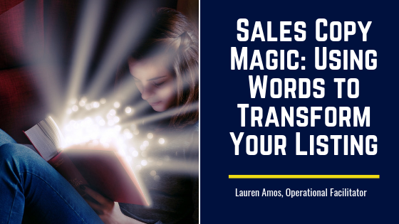 Sales Copy Magic: Using Words to Transform Your Listing