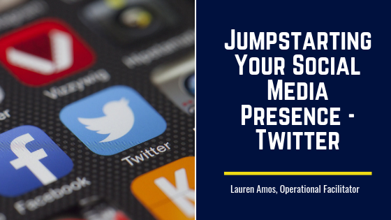 Jumpstarting Your Social Media Presence – Twitter