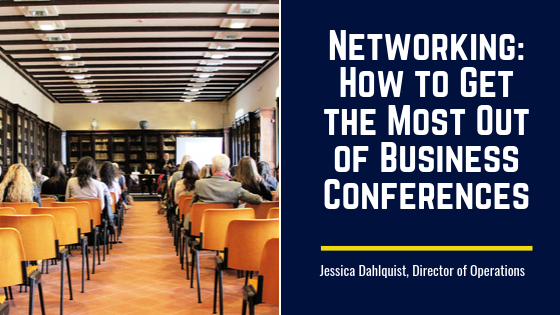 Networking: How to Get the Most Out of Business Conferences