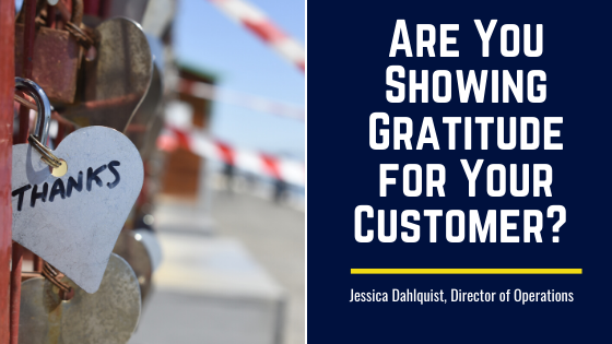 Are You Showing Gratitude for Your Customer?