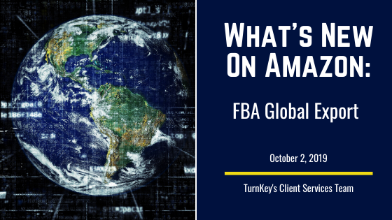 What's New on Amazon: FBA Global Export