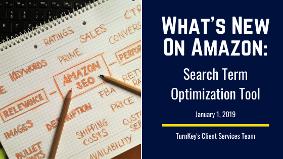 What's New on Amazon: Search Term Optimization Tool