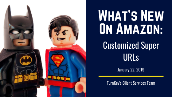 What's New on Amazon: Customized Super URLs