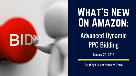What's New on Amazon: Advanced Dynamic PPC Bidding