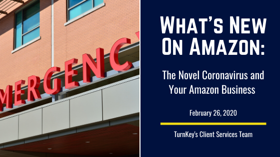 What's New on Amazon: The Novel Coronavirus and Your Amazon Business
