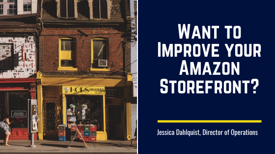 Want to Improve your Amazon Storefront?