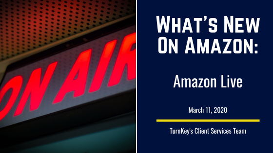What's New on Amazon: Amazon Live