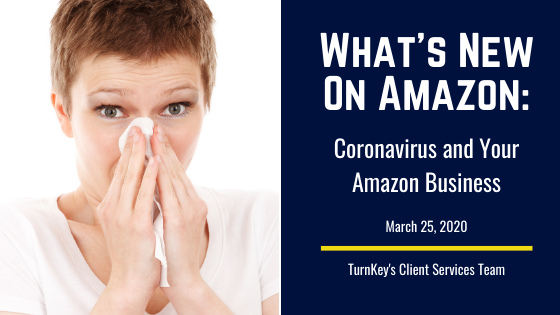 What's New on Amazon: Coronavirus and Your Amazon Business