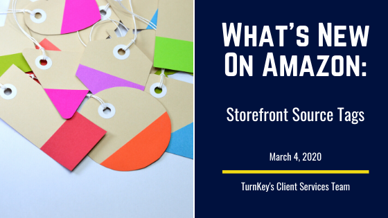What's New on Amazon: Storefront Source Tags