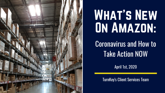 What's New on Amazon: Coronavirus and How to Take Action NOW