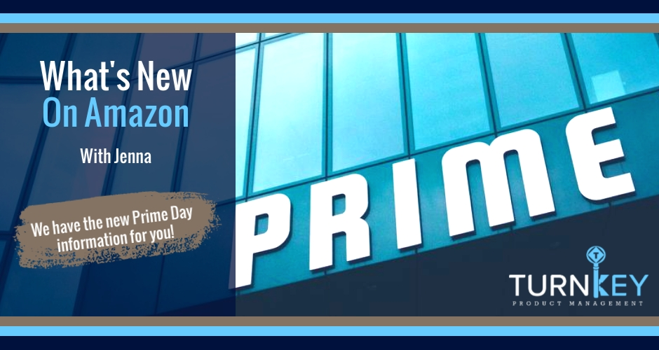 What's New on Amazon: We have the new Prime Day information for you!