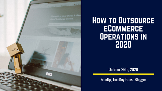 How to Outsource eCommerce Operations in 2020