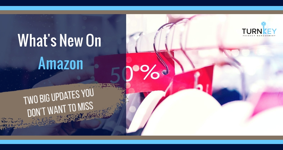 What's New On Amazon: Two BIG Updates You Don't Want to Miss